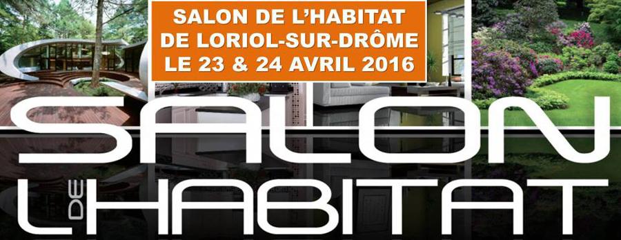 Salon de l'Habitat - Loriol-sur-Drôme - 23 et 24 avril